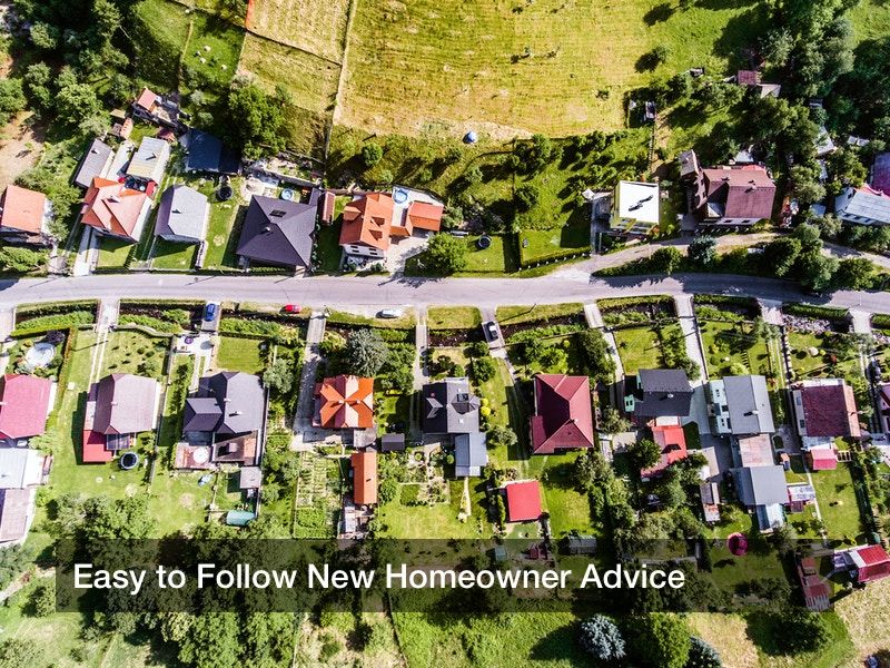 Easy to Follow New Homeowner Advice