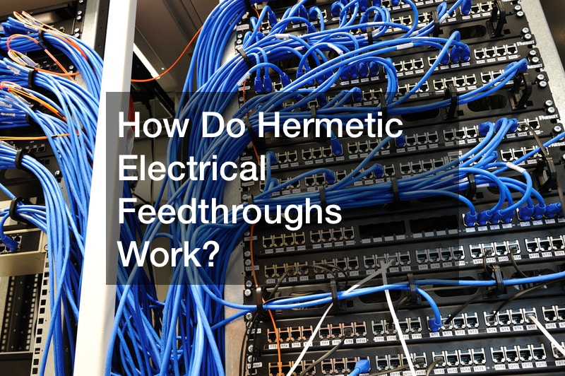 How Do Hermetic Electrical Feedthroughs Work?